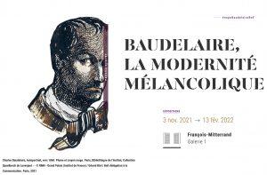 «Baudelaire, la modernité mélancolique».  Exposition à la BnF,  du 3 nov. au 13 fév. 2022.